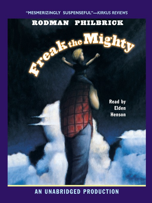 Title details for Freak the Mighty by Rodman Philbrick - Available